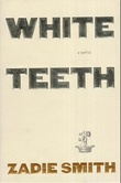 """White teeth - a novel"" av Zadie Smith"