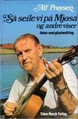 """""""Så seile vi på Mjøsa, og andre viser"""" av Alf Prøysen"""