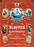"""""""Bløffer og bløffmakere episoder i bedrageriets kulturhistorie"""" av Tore Sørensen"""
