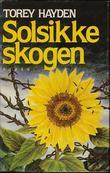 """""""Solsikkeskogen"""" av Torey Hayden"""