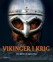 """""""Vikinger i krig"""" av Kim Hjardar"""