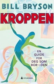 """Kroppen - en guide for deg som bor i den"" av Bill Bryson"