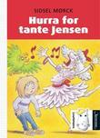 """""""Hurra for tante Jensen"""" av Sidsel Mørck"""