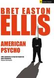 """American psycho"" av Bret Easton Ellis"