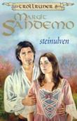 """""""Steinulven"""" av Margit Sandemo"""