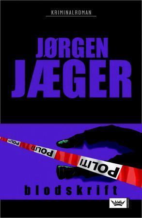 """""""Blodskrift - kriminalroman"""" av Jørgen Jæger"""