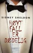 """""""Høyt fall er dødelig"""" av Sidney Sheldon"""