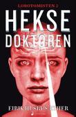 """""""Heksedoktoren spenningsroman"""" av Eirik Husby Sæther"""
