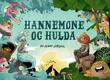 """Hannemone og Hulda"" av Jenny Jordahl"