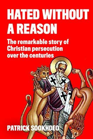 """""""Hated Without a Reason - persecution over the centuries"""" av Patrick Sookhdeo"""