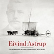 """Eivind Astrup - the Norwegian ski and sledge expert with Peary"" av Beau Riffenburgh"