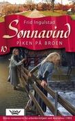 """""""Piken på broen"""" av Frid Ingulstad"""