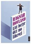 """""""Litt betyr det no likevel - essay"""" av Ragnar Hovland"""
