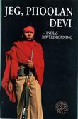 """Jeg, Phoolan Devi - Indias røverdronning"" av Phoolan Devi"