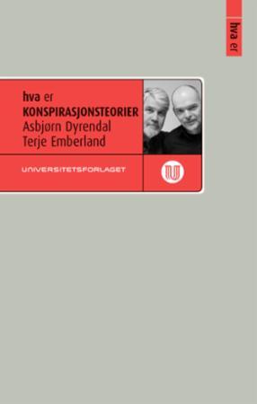 """""""Hva er konspirasjonsteorier"""" av Asbjørn Dyrendal"""
