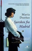 """""""Syersken fra Madrid"""" av María Dueñas"""