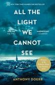 """""""All the light we cannot see - a novel"""" av Anthony Doerr"""