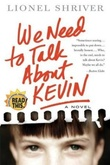 """We need to talk about Kevin a novel"" av Lionel Shriver"
