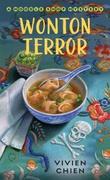 """Wonton Terror - (A Noodle Shop Mystery #4)"" av Vivien Chien"