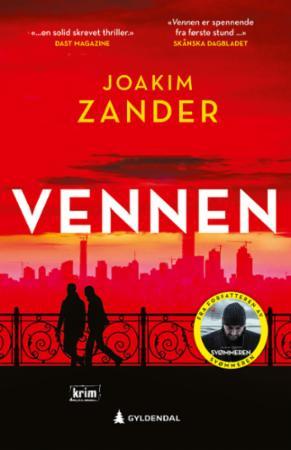 """""""Vennen"""" av Joakim Zander"""