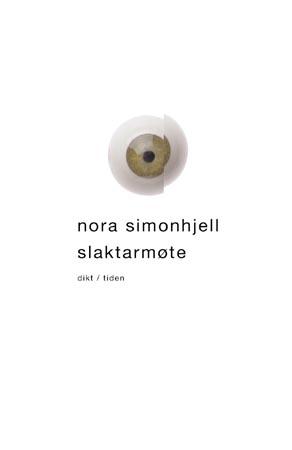 """""""Slaktarmøte - dikt"""" av Nora Simonhjell"""