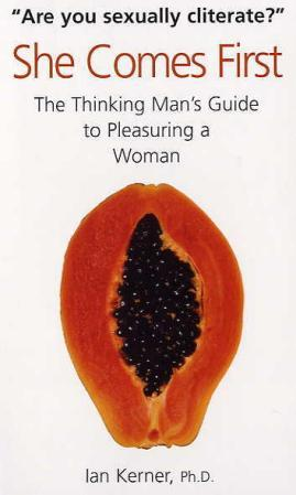 """""""She comes first - the thinking man's guide to pleasuring a woman"""" av Ian Kerner"""
