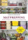 """""""Matprepping - hvordan planlegge for en sunn, travel og bærekraftig hverdag"""" av Jo Brand"""