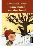 """""""Sam møter en stor hund"""" av Karin Kinge Lindboe"""