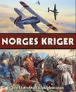 """""""Norges kriger - fra Hafrsfjord til Afghanistan"""" av Per Erik Olsen"""