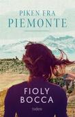 """""""Piken fra Piemonte - roman"""" av Fioly Bocca"""