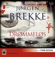 """""""Drømmeløs"""" av Jørgen Brekke"""