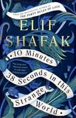 """""""10 minutes 38 seconds in this strange world"""" av Elif Shafak"""