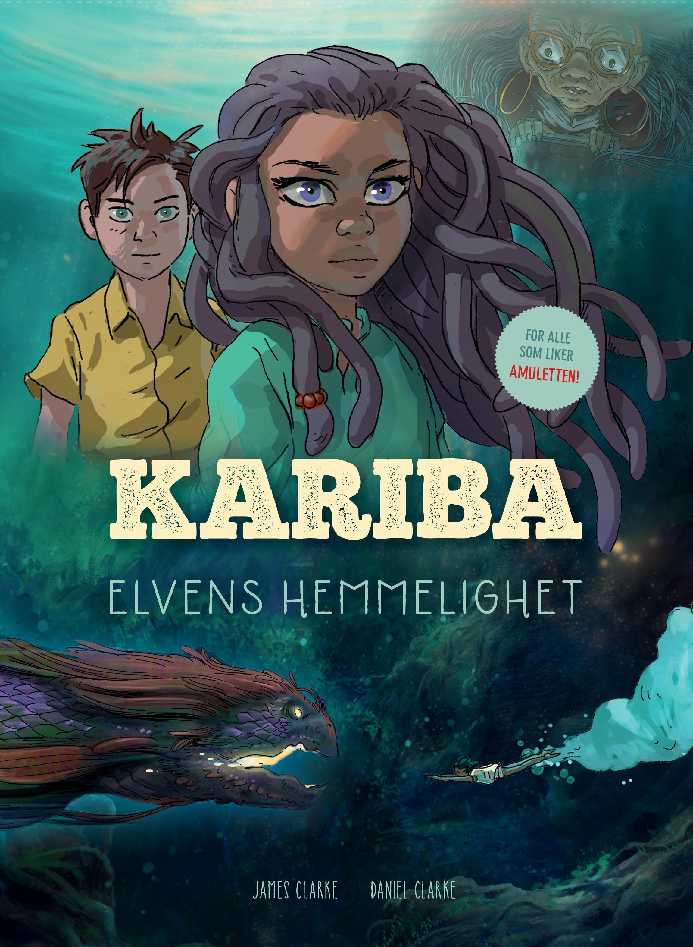 """""""Kariba - elvens hemmelighet"""" av James Clarke"""