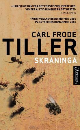 """Skråninga"" av Carl Frode Tiller"