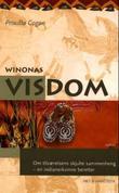 """""""Winonas visdom - om tilværelsens skjulte sammenheng - en indianerkvinne beretter"""" av Priscilla Cogan"""