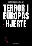 """""""Terror i Europas hjerte"""" av Vibeke Knoop Rachline"""