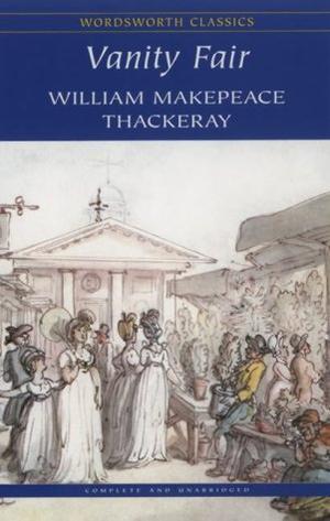 """Vanity Fair (Wordsworth Classics)"" av William Makepeace Thackeray"
