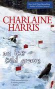 """""""An Ice Cold Grave (Berkley Prime Crime Mysteries)"""" av Charlaine Harris"""