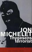 """""""Thygesens terrorist - roman fra indre Oslofjord"""" av Jon Michelet"""