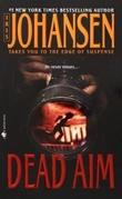 """""""Dead aim"""" av Iris Johansen"""