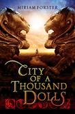 """City of a Thousand Dolls"" av Miriam Forster"