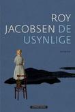 """""""De usynlige"""" av Roy Jacobsen"""