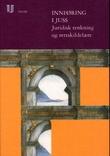 """""""Innføring i juss - juridisk tenkning og rettskildelære"""" av Erik Boe"""