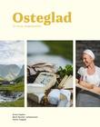 """""""Osteglad - et norsk smakseventyr"""" av Eivind Haalien"""