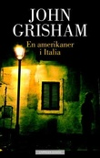 """En amerikaner i Italia"" av John Grisham"
