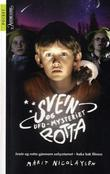 """""""Svein og rotta og ufo-mysteriet"""" av Marit Nicolaysen"""