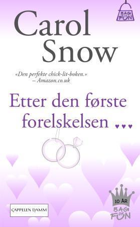 """""""Etter den første forelskelsen"""" av Carol Snow"""