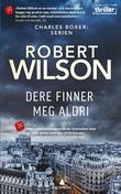 """""""Dere finner meg aldri - kriminalroman"""" av Robert Wilson"""