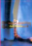 """""""Den maskuline dominans"""" av Pierre Bourdieu"""