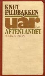 """""""Uår. Aftenlandet - Roman"""" av Knut Faldbakken"""